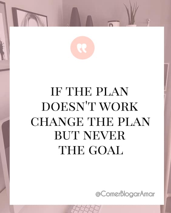 If the plan doesn't work change the plan but never the goal,motivação da semana, frases motivacionais, frases pra levantar o astral, frases de sucesso, frases legais, frases para dar animo, frases